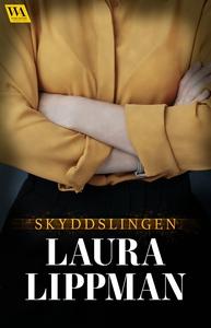 Skyddslingen (e-bok) av Laura Lippman