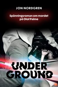 Underground (e-bok) av Jon Nordgren