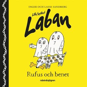 Lilla spöket Laban – Rufus och benet (ljudbok)