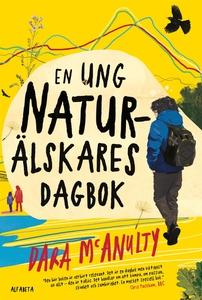 En ung naturälskares dagbok (e-bok) av Dara McA