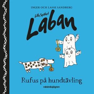 Lilla spöket Laban – Rufus på hundtävling (ljud