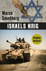 Israels krig (e-bok) av Marco Smedberg