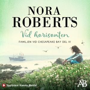 Vid horisonten (ljudbok) av Nora Roberts