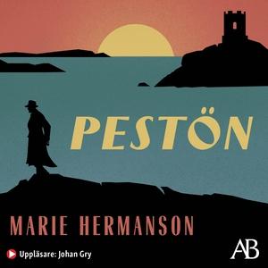 Pestön (ljudbok) av Marie Hermanson