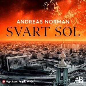 Svart sol (ljudbok) av Andreas Norman