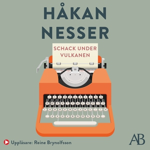 Schack under vulkanen (ljudbok) av Håkan Nesser