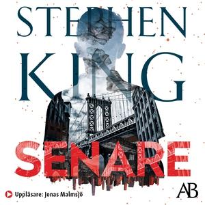 Senare (ljudbok) av Stephen King