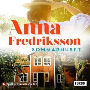 Sommarhuset (ljudbok) av Anna Fredriksson