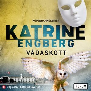 Vådaskott (ljudbok) av Katrine Engberg