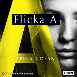 Flicka A (ljudbok) av Abigail Dean