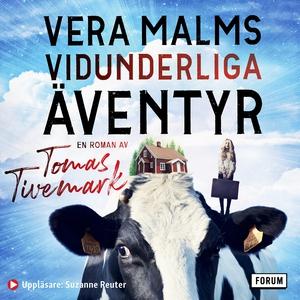Vera Malms vidunderliga äventyr (ljudbok) av To