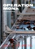 Operation Mona: en kriminalroman