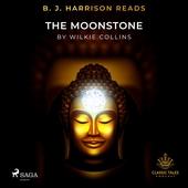 B. J. Harrison Reads The Moonstone