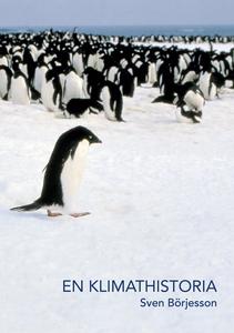 En klimathistoria (e-bok) av Sven Börjesson