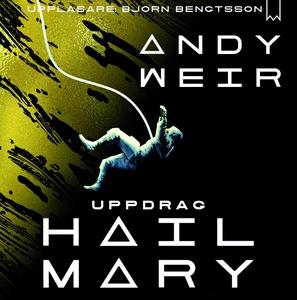 Uppdrag Hail Mary (ljudbok) av Andy Weir