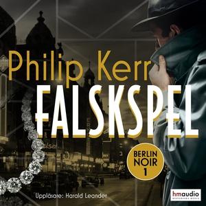 Falskspel (ljudbok) av Philip Kerr