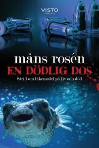 En dödlig dos (e-bok) av Måns Rosén