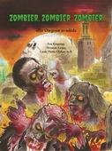 Zombier, zombier, zombier : eller Omgiven av odöda