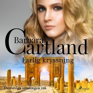 Farlig kryssning (ljudbok) av Barbara Cartland