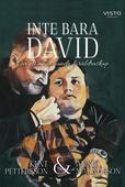 Inte bara David, om ett annorlunda föräldraskap