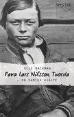 Pava Lars Nilsson Tuorda – En samisk hjälte