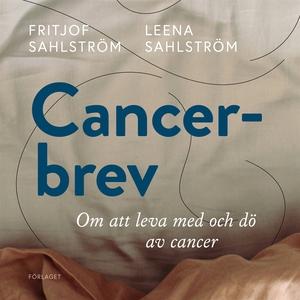 Cancerbrev (ljudbok) av Fritjof Sahlström, Leen