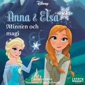 Anna & Elsa #2: Minnen och magi