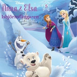 Anna & Elsa #5: Isbjörnsfångaren (ljudbok) av E