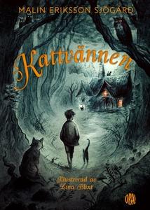 Kattvännen (e-bok) av Malin Eriksson Sjögärd