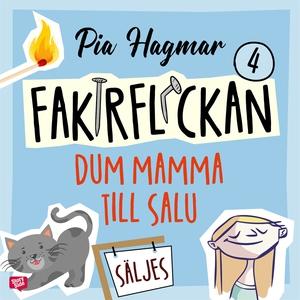 Dum mamma till salu (ljudbok) av Pia Hagmar