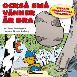 Också små vänner är bra (ljudbok) av Rune André