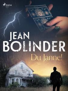 Du Janne! (e-bok) av Jean Bolinder