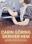 Carin Göring skriver hem