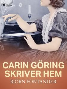Carin Göring skriver hem (e-bok) av Björn Fonta