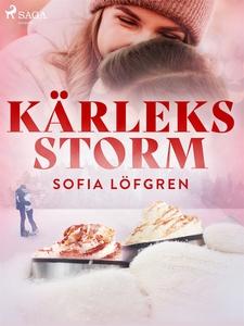 Kärleksstorm (e-bok) av Sofia Löfgren