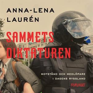 Sammetsdiktaturen (ljudbok) av Anna-Lena Laurén