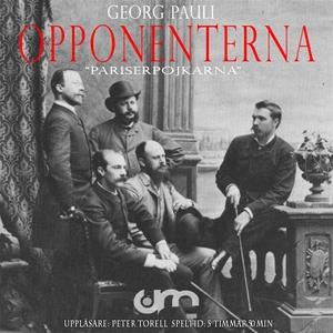 Opponenterna (ljudbok) av Georg Pauli