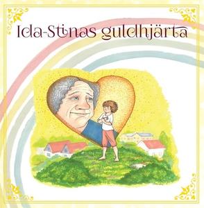 Ida- Stinas guldhjärta (e-bok) av Camilla Danil