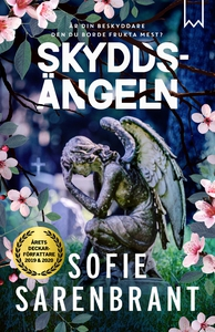Skyddsängeln (e-bok) av Sofie Sarenbrant