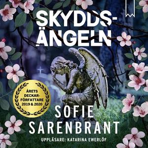 Skyddsängeln (ljudbok) av Sofie Sarenbrant