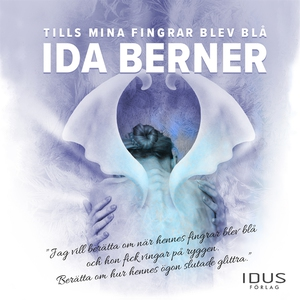 Tills mina fingrar blev blå (ljudbok) av Ida Be