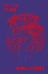 Singulariteten (e-bok) av Balsam Karam