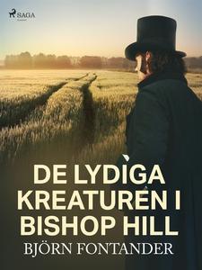 De lydiga kreaturen i Bishop Hill (e-bok) av Bj