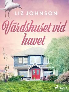 Värdshuset vid havet (e-bok) av Liz Johnson