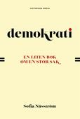 Demokrati. En liten bok om en stor sak