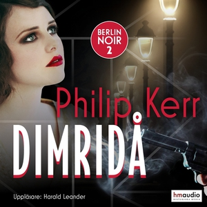 Dimridå (ljudbok) av Philip Kerr