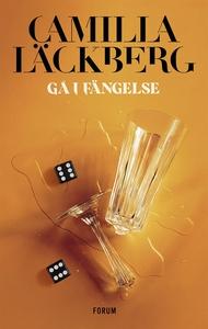 Gå i fängelse (e-bok) av Camilla Läckberg