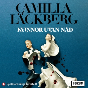 Kvinnor utan nåd (ljudbok) av Camilla Läckberg