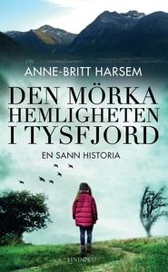 Den mörka hemligheten i Tysfjord (e-bok) av Ann