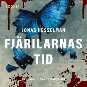 Fjärilarnas tid (ljudbok) av Jonas Hesselman